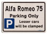 Alfa Romeo 75 Car Owners Gift| New Parking only Sign | Metal face Brushed Aluminium Alfa Romeo 75 Model